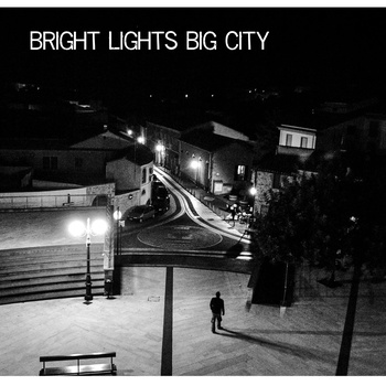 Brigth Lights Big City
